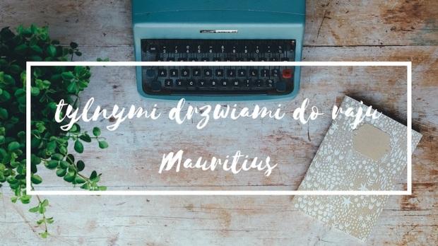 Polska rezydentka obala mity o Mauritiusie poprzez ciekawą analizę maurytyjskiego społeczeństwa.